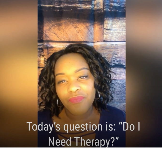 Do I need Therapy? Mental Health Matters